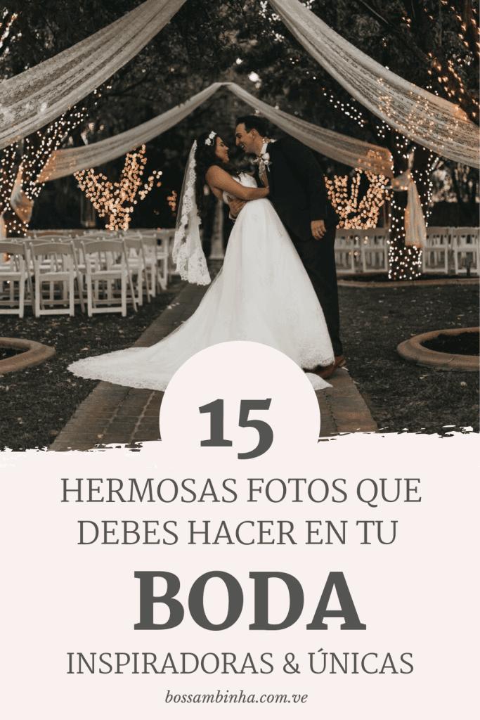 15 ideas inspiradoras para fotos de bodas